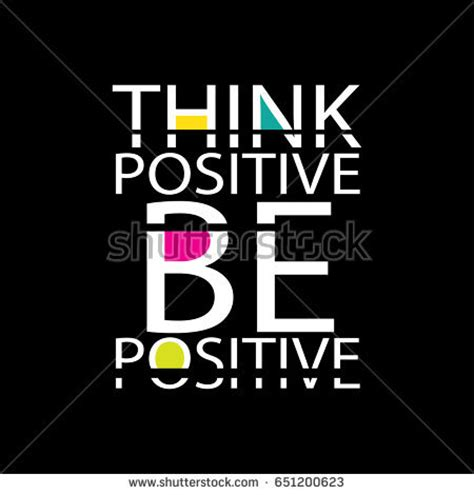 Think Be Positive positive stock images royalty free images vectors