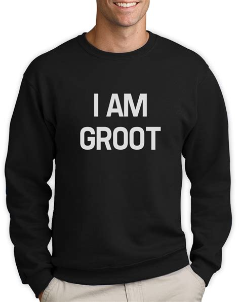 Meme Sweatshirts - i am groot sweatshirt you are groot galaxy movie meme sci