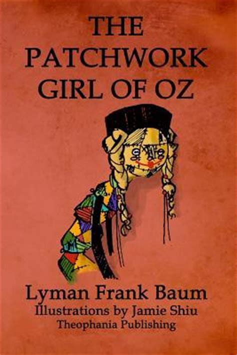 The Patchwork Of Oz - the patchwork of oz l frank baum 9781770832435