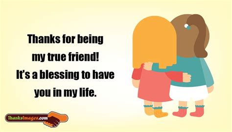 thank you for being my friend images thanks for being my friend quote thanks for being my true