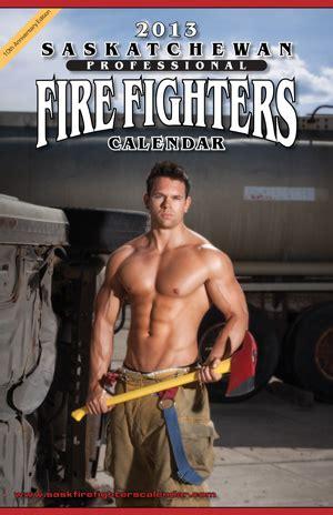 calendars saskatchewan fire fighters calendar
