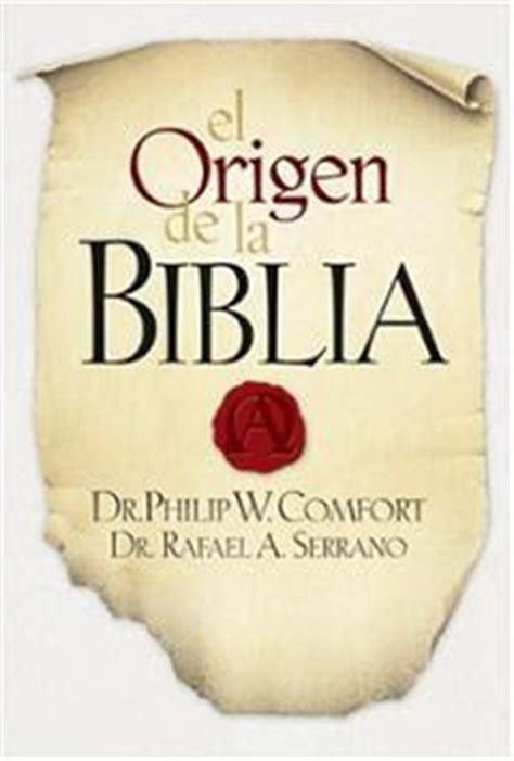 philip wesley comfort philip wesley comfort el origen de la biblia libros