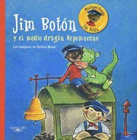 libro jim botn y lucas jim boton y medio dragon nepomuceno ende michael libro en papel 9786071128751