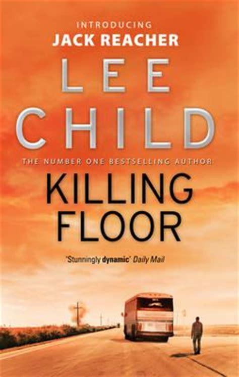 Killing Floor Novel by Killing Floor Child 9780553505405