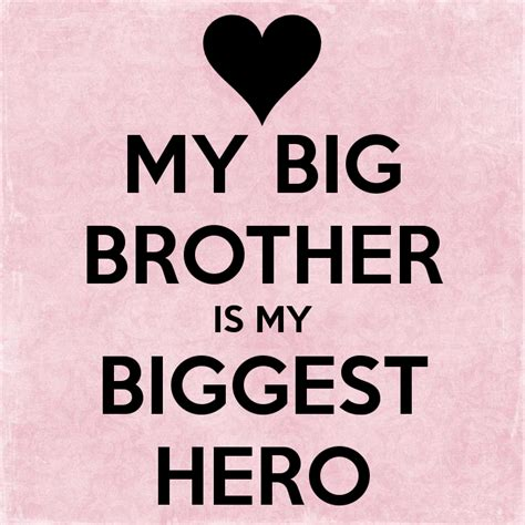 my brother is a my big brother is my biggest hero poster criss keep calm o matic