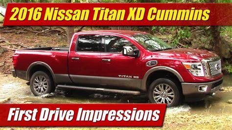 nissan titan cummins price drive impressions 2016 nissan titan xd cummins