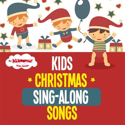 pin by kiboomu kids songs on kids songs pinterest 17 best images about christmas songs for kids on pinterest