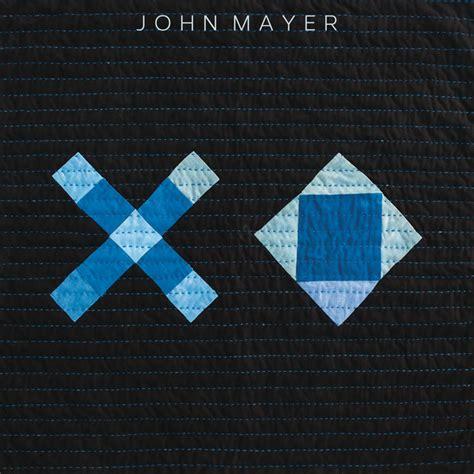 Download Mp3 Xo John Mayer   xo by john mayer on spotify