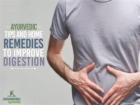 top 12 home remedies to improve digestion ayurvedic