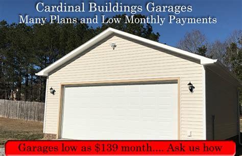 Garage Raleigh Nc by Cardinal Buildings Custom Garages Storage Sheds
