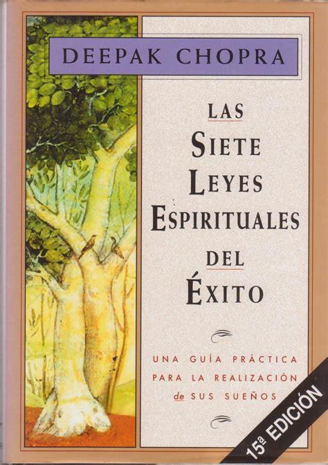 las siete leyes espirituales b005bu98mk las siete leyes espir 237 tuales del exito esoterismo