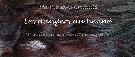 Colorations V 233 G 233 Tales Les Dangers Du Henn 233 Ma Vie Sans