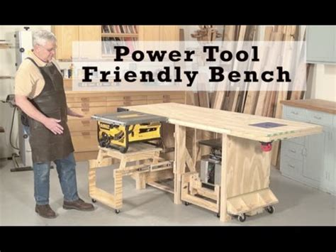 power tool bench power tool friendly bench youtube