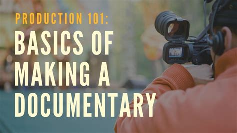 documentary editing principles practice books basics of a documentary production 101