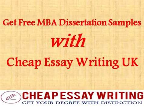 Free Mba Uk get free mba dissertation sles with cheap essay writing
