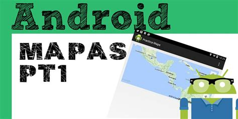 my note book android google maps tutorial tutorial android api google maps v2 requerimientos