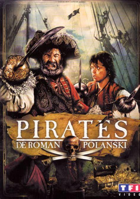 film semi pirates film pirates roman polanski 1986 de capes d 233 p 233 es