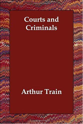 courts and criminals books courts and criminals by arthur link
