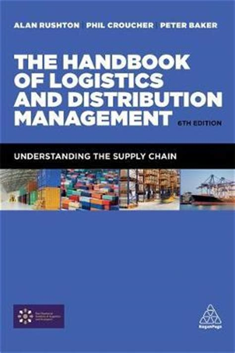 manager s handbook the books the handbook of logistics and distribution management
