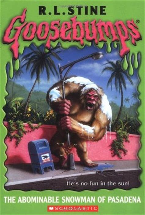 the abominable snowman of pasadena (goosebumps, #38) by r