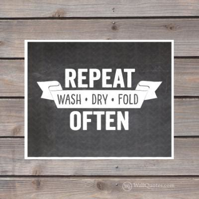 repeat pattern quotes chalkboard wash dry fold repeat wall quotes gicl 233 e art