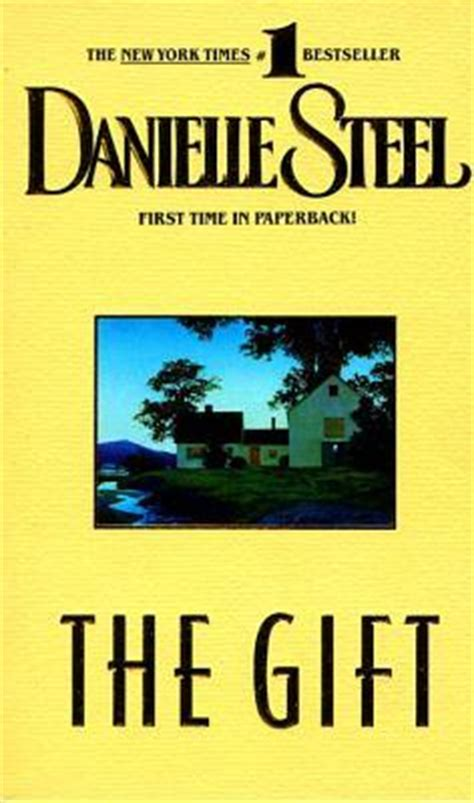 The Gift Hadiah Terindah Danielle Steel the gift by danielle steel reviews discussion bookclubs lists