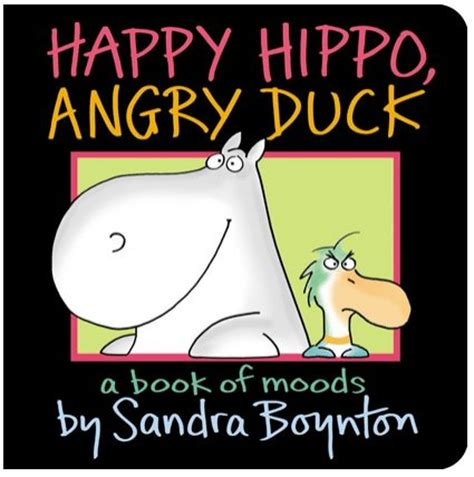 happy hippo angry duck 1442417315 sandra boynton board books for kids under 3 a thrifty mom recipes crafts diy and more