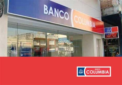 banco columbia prestamos pr 233 stamos banco columbia 183 aprend 233 de los que saben