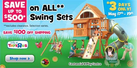 swing sets canada free shipping toys r us canada save up to 500 on swing sets 100 off