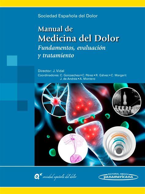 donde descargar libros en pdf de medicina manual de medicina del dolor fundamentos evaluaci 243 n y tratamie