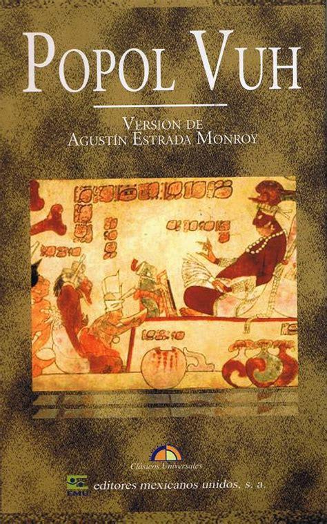 libro sagrado de los mayas popol vuh