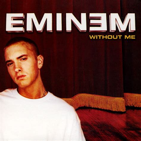 eminem genius eminem without me lyrics genius lyrics