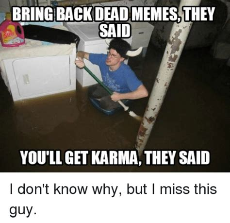 adele got me missing a man i don t have funny karma memes of 2016 on sizzle funny