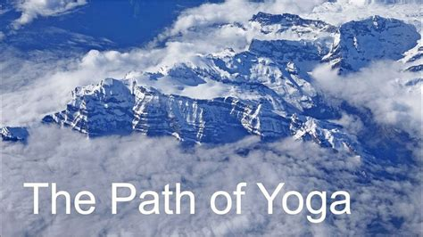 the path of yoga the path of yoga video auromaa