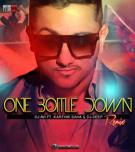one bottle down mp3 dj remix download one bottle down remix dj avi ft karthik saha dj