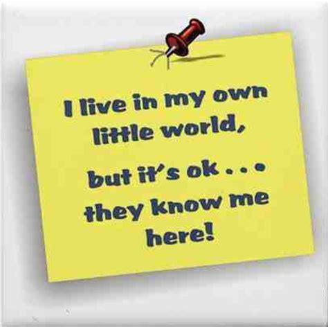 My Own World 3 in my own world quotes quotesgram