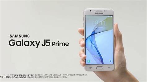Samsung J5 Prime Tahun 2018 Samsung Galaxy J5 Prime 2018 Official Trailer