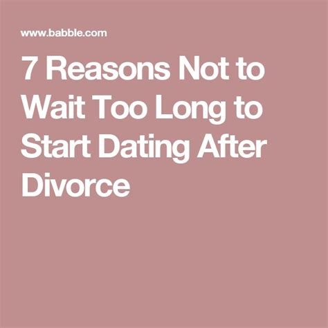 7 Reasons Not To Date Your Best Friend by 25 Best Ideas About Dating After Divorce On