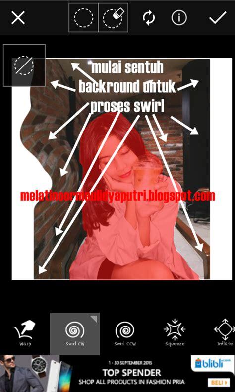 tutorial edit foto transparan melati blog tutorial edit foto ala selegram swirl