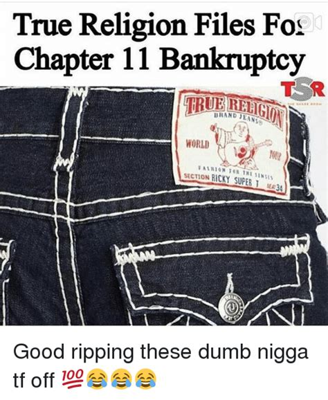 true religion section ricky 25 best memes about chapter 11 chapter 11 memes