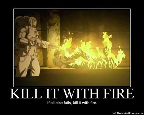 Kill It With Fire Meme - image 2348 kill it with fire know your meme