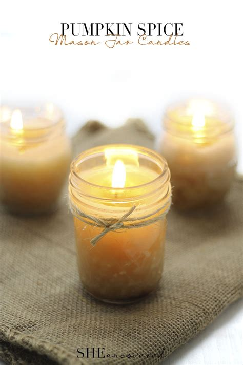 Pumpkin Spice Mason Jar Candles ? She Uncovered