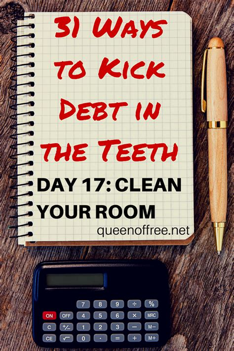 ways to clean your room 31 ways to kick debt in the teeth clean your room