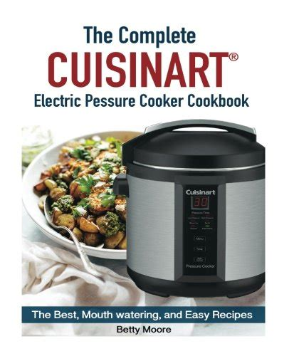the complete muellerã pressure cooker cookbook the best watering and easy recipes for everyday books compare price to cuisinart recipes dreamboracay