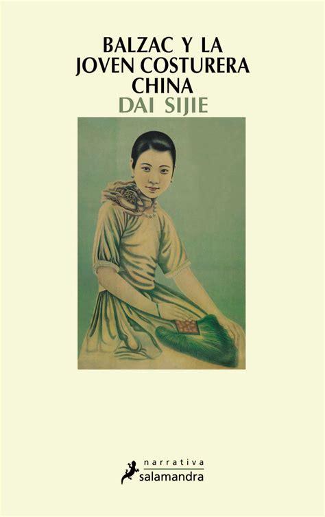 libro la joven de las paranoias rikanna balzac y la joven costurera china dai sijie libro