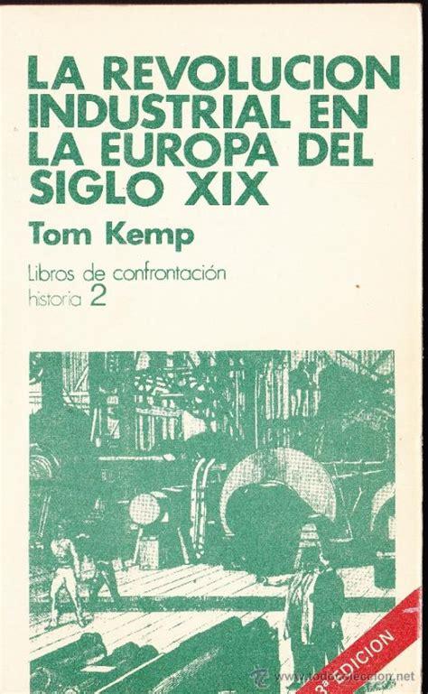 libro escuelas creativas la revolucion libro la revoluci 243 n industrial en la europa de comprar en todocoleccion 36877233