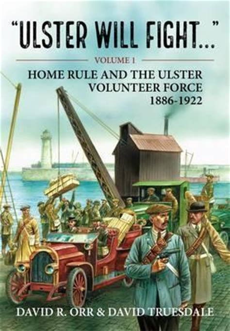 ulster will fight home rule and the ulster volunteer
