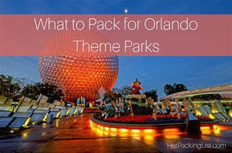 list theme parks in orlando ultimate female packing list for orlando theme parks