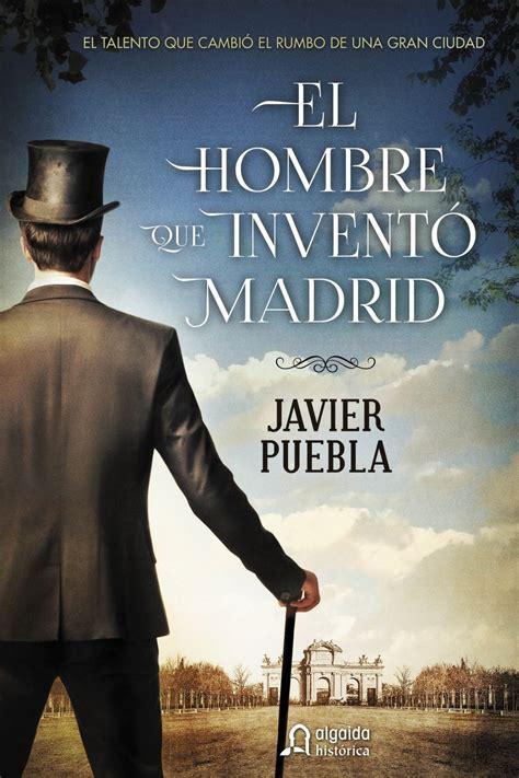 el hombre que invento comprar libro el hombre que invent 211 madrid