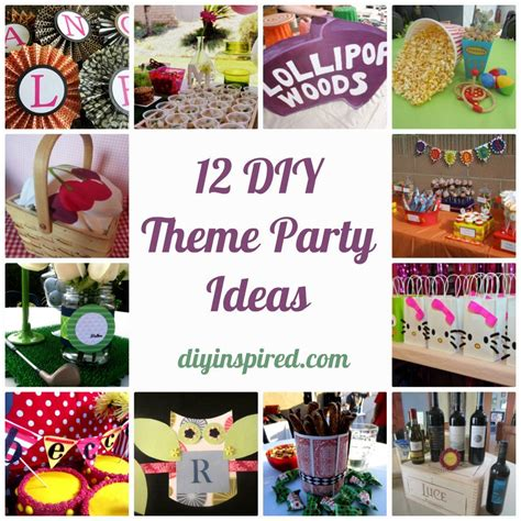 event theme ideas 12 diy theme party ideas diy inspired